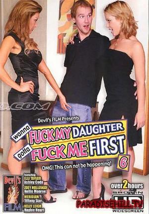 Смотреть бесплатно порно хочешь трахнуть мою дочь сначала трахни меня